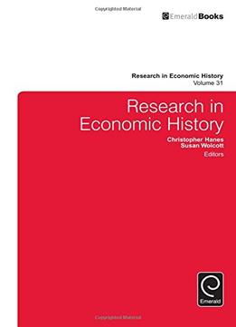 Download Research In Economic History, Volume 31
