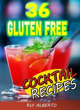 Download 36 Gluten Free – Cocktail Recipes