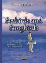 Seabirds And Songbirds: Habitat Preferences, Conservation And Migratory Behavior
