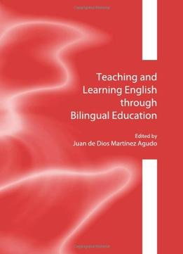 Download Teaching & Learning English Through Bilingual Education