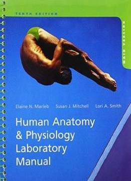Download Human Anatomy & Physiology Laboratory Manual, Main Version, 10th Edition
