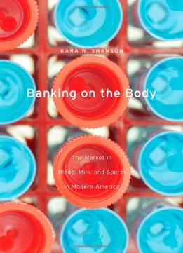 Download Banking On The Body