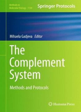 Download The Complement System: Methods & Protocols