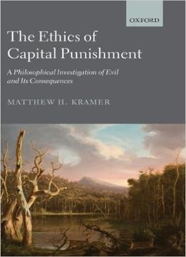 Download The Ethics Of Capital Punishment