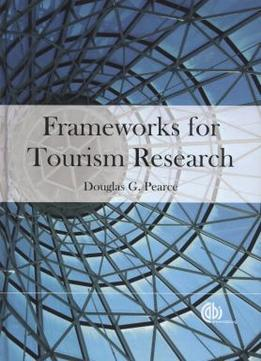 Download Frameworks For Tourism Research