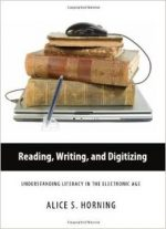 Reading, Writing, Digitizing: Understanding Literacy In The Electronic Age
