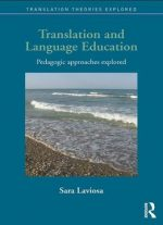 Translation And Language Education: Pedagogic Approaches Explored