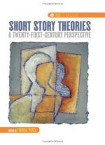 Short Story Theories: A Twenty-first-century Perspective