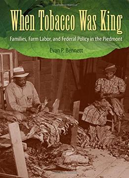 Download When Tobacco Was King