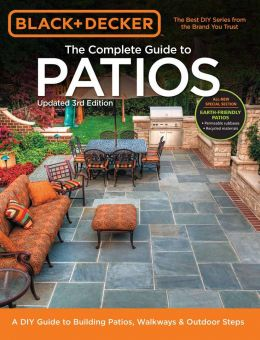 Download Black & Decker Complete Guide to Patios: 3rd Edition