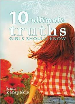 Download 10 Ultimate Truths Girls Should Know