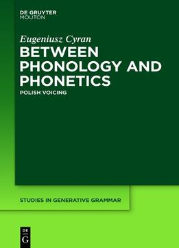 Download Between Phonology & Phonetics: Polish Voicing