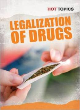 Download Legalization Of Drugs (hot Topics)