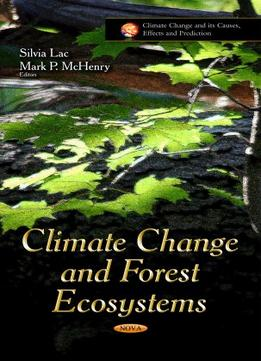 Download Climate Change & Forest Ecosystems