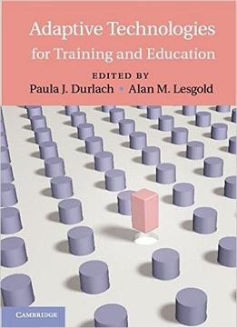 Download Adaptive Technologies For Training & Education
