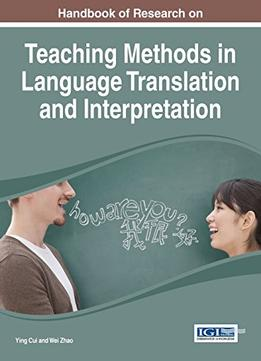 Download Handbook Of Research On Teaching Methods In Language Translation & Interpretation