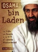 Osama Bin Laden: The Life And Death Of The 9/11 Al-qaeda Mastermind