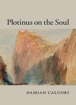 Download Plotinus On The Soul