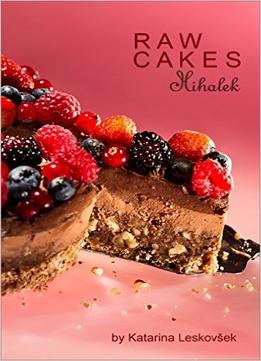 Download Raw Cakes Mihalek