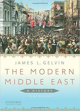 Download The Modern Middle East: A History, 3rd Edition