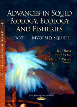 Download Advances In Squid Biology, Ecology & Fisheries. Part I – Myopsid Squids