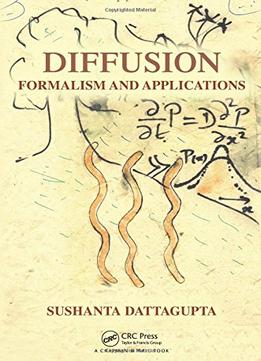 Download Diffusion: Formalism & Applications