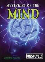 Mysteries Of The Mind (unsolved!)