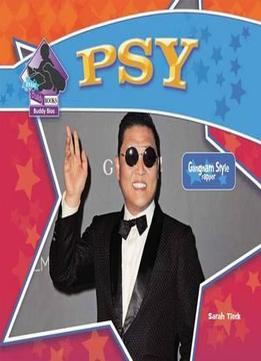 Download Psy: Gangnam Style Rapper (big Buddy Biographies)
