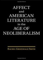 Affect And American Literature In The Age Of Neoliberalism