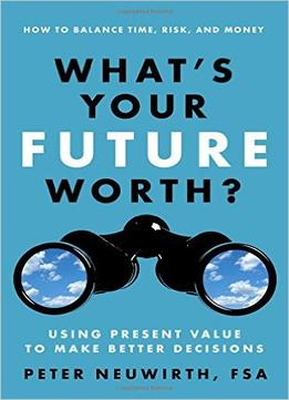 Download What's Your Future Worth?