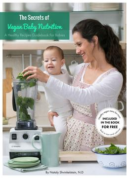 Download The Secrets Of Vegan Baby Nutrition