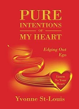 Download Pure Intentions Of My Heart