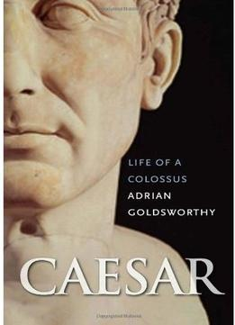 Download Caesar: Life Of A Colossus