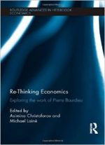 Re-thinking Economics: Exploring The Work Of Pierre Bourdieu