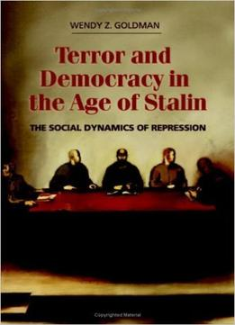 Download Terror & Democracy In The Age Of Stalin
