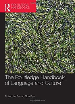 Download The Routledge Handbook Of Language & Culture