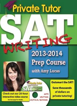 Download Private Tutor Sat Writing 2013-2014 Prep Course