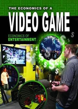 Download The Economics Of A Video Game