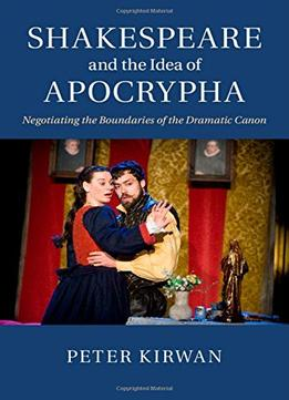 Download Shakespeare & The Idea Of Apocrypha