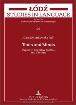 Download Texts & Minds: Papers In Cognitive Poetics & Rhetoric