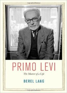 Download Primo Levi: The Matter Of A Life