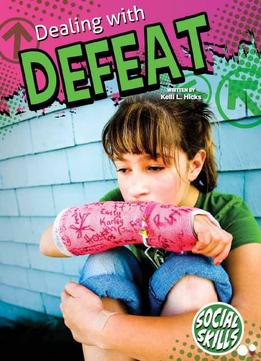 Download Dealing With Defeat (social Skills)