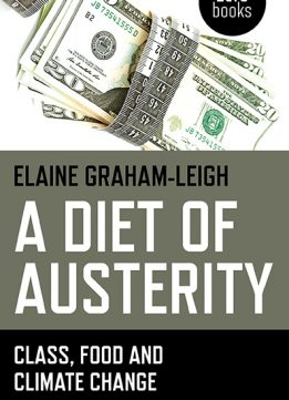 Download A Diet Of Austerity: Class, Food & Climate Change
