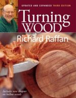 Turning Wood with Richard Raffan, 3 Edition