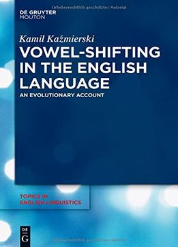 Download Vowel-shifting In The English Language
