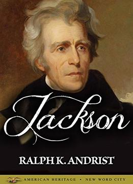 Download Jackson By Ralph K. Andrist