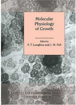 Download Molecular Physiology Of Growth