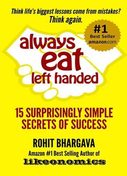 Download Always Eat Left Handed: 15 Surprisingly Simple Secrets Of Success