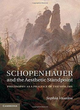Download Schopenhauer & The Aesthetic Standpoint