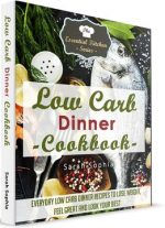Low Carb Dinner Cookbook (Essential Kitchen Series)